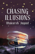 Chasing Illusions