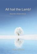 All Hail the Lamb!