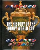 The History of the Rugby World Cup 1987-2015