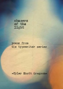 Chasers of the Light