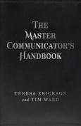 The Master Communicator's Handbook