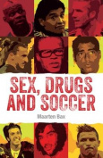 Sex, Drugs & Soccer