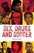 Sex, Drugs & Soccer