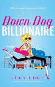 Down Dog Billionaire