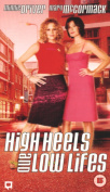 High Heels and Low-lifes