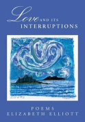 Love and Its Interruptions