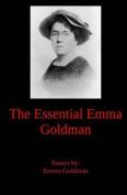 The Essential Emma Goldman