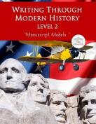 Writing Through Modern History Level 2 Manuscript Models