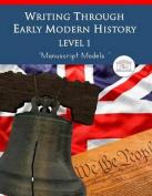 Writing Through Early Modern History Level 1 Manuscript Models