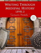 Writing Through Medieval History Level 2 Cursive Models