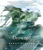 The First Time She Drowned [Audio]