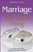 Marriage It's a God Thing