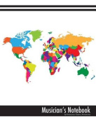Musician's Notebook (World Map Glossy Edition)