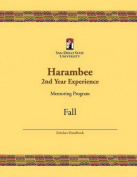 Harambee 2nd Year Experience Mentoring Program Scholars Mentee Handbook