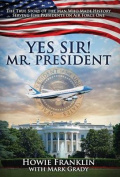 Yes, Sir! Mr. President