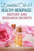 Essential Oils and Healthy Menopause