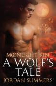 Moonlight Kin 1: A Wolf's Tale