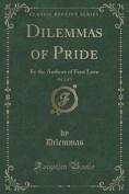 Dilemmas of Pride, Vol. 3 of 3