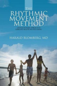 The Rhythmic Movement Method