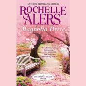 Magnolia Drive  [Audio]