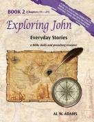 Exploring John