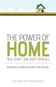 The Power of Home 90-Day Devotional [Spanish]