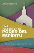 Una Iglesia En El Poder del Espiritu [Spanish]