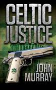 Celtic Justice