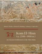 Kom el-Hisn (ca. 2500 - 1900 BC)