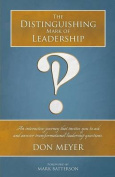 The Distinguishing Mark of Leadership