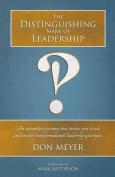 The Distinguishing Mark of Leadership