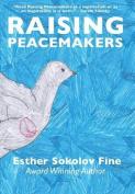 Raising Peacemakers
