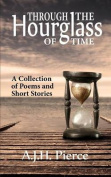 Through the Hourglass of Time