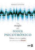 La Magia del Poder Psicotronico [Spanish]