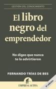 El Libro Negro del Emprendedor [Spanish]