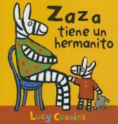 Zaza Tiene Un Hermanito [Spanish]