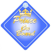 Crown Prince On Board Car Sign New Baby / Child Gift / Present / Baby Shower Surprise