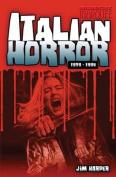 Italian Horror: 1979-1994