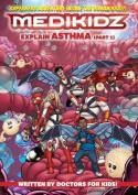 Medikidz Explain Asthma Book 1