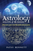 Astrology: Secrets of the Moon