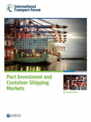 Port Investment and Container Shipping Markets