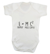 E = M C 2 ENERGY = MILK AND COFFE baby vest bodysuit babygrow