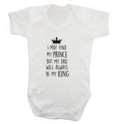 I may find my prince but my dad will always be my king baby vest bodysuit babygrow