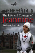 The Life and Courage of Jeannine