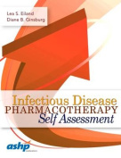 Infectious Disease Pharmacotherapy Self-Assessment
