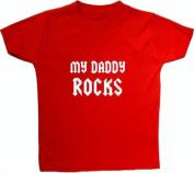My Daddy Rocks - 6 - 12 Months - Red