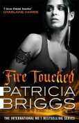Fire Touched (Mercy Thompson)