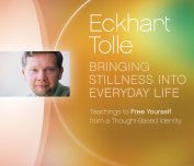 Bringing Stillness into Everyday Life