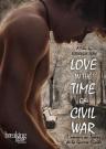 Love in the Time of Civil War [Region 1]