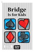 Bridge Is for Kids